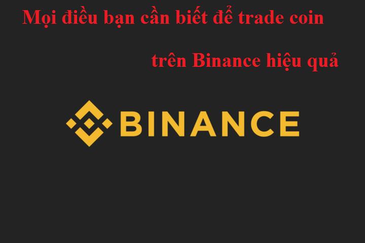 Cách trade coin trên Binance hiệu quả